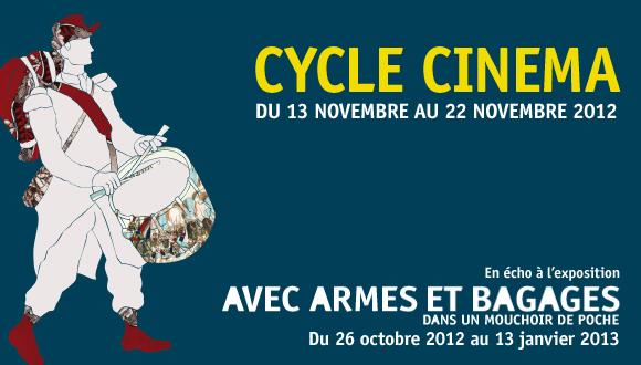 """Cycle cinéma en écho à l'exposition """"Avec armes et bagages... Dans un mouchoir de poche"""""""