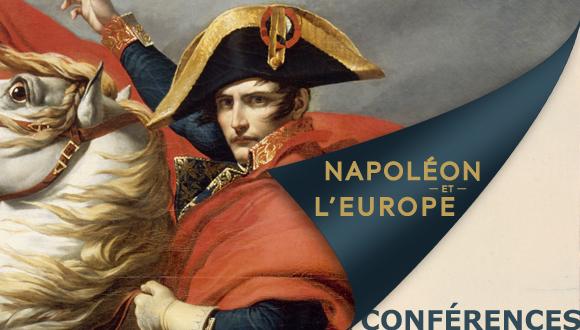 Cycle Conférences Napoléon et l'Europe