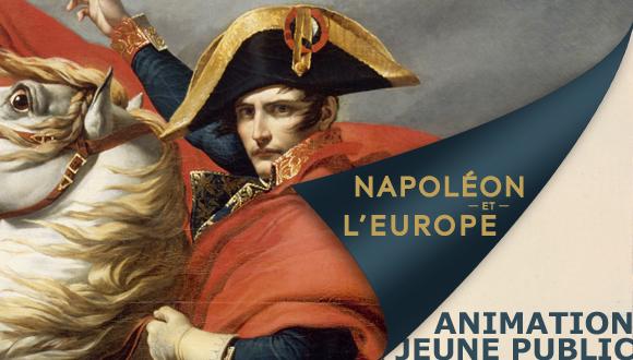 Animations jeune public Napoléon et l'Europe