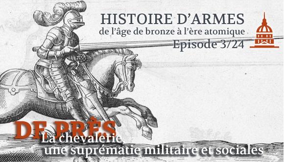 Histoire d'Armes bandeau épisode 3