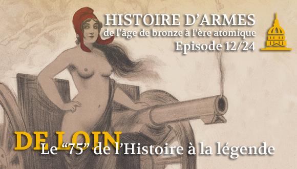 Histoire d'Armes bandeau épisode 12