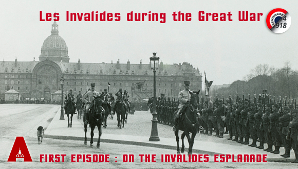 Les Invalides during the Great War, first episode : on the Invalides esplanade