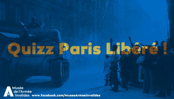 Jeux de l'été sur facebook : Quizz Paris libéré !