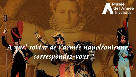 À quel soldat de l'armée napoléonienne correspondez-vous ?