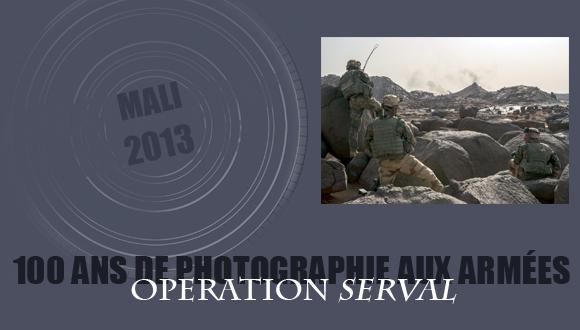 """Cent ans de photographie aux armées, épisode 19 : opération """"Serval"""""""