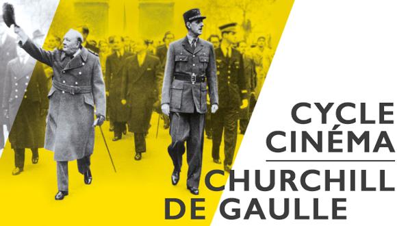 "Exposition ""Churchill-de Gaulle"" cycle cinéma"
