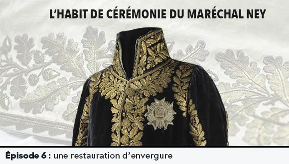 L'Habit de cérémonie du Maréchal Ney : épisode 6