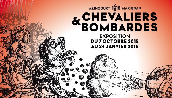 """Affiche de l'exposition """"Chevaliers et bombardes. D'Azincourt à Marignan,1415-1515"""""""