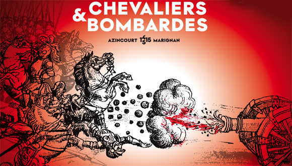 """""""Chevaliers et Bombardes. D'Azincourt à Marignan, 1415-1515"""" : catalogue"""