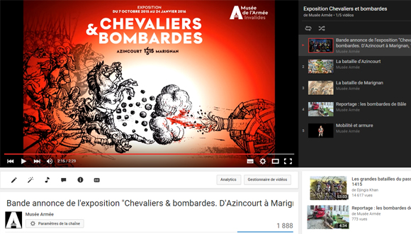 "Playlist You Tube de l'exposition ""Chevaliers et bombardes. D'Azincourt à Marignan, 1415-1515"""