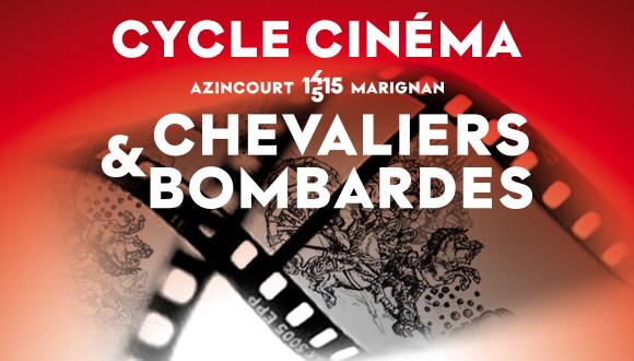 """Cycle cinéma """"Chevaliers et bombardes"""""""