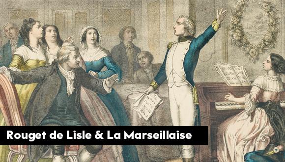 Rouget de Lisle & La Marseillaise : épisode 9