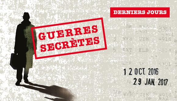 Guerres Secrètes : derniers jours, ouverture exceptionnelle le week-end jusqu'à 20h