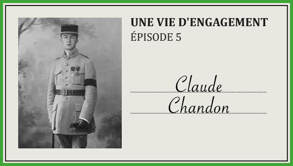 « Une vie d'engagement », épisode 5 : Claude Chandon