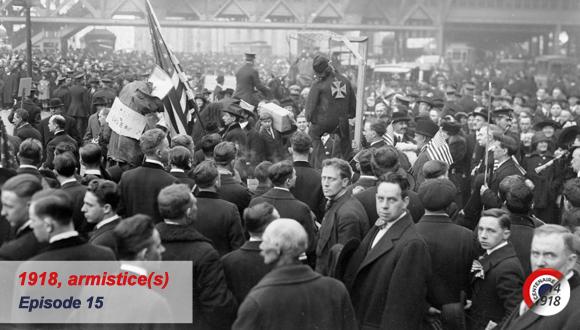 « 1918, armistice(s) », épisode 15