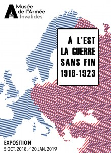 MA affiche expo a lest LOW 218x300 In the East War without End, 1918 1923 from 5 October 2018 to 20 January 2019