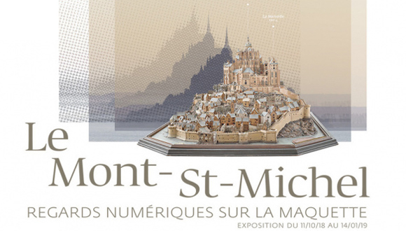 « Le Mont-St-Michel. Regards numériques sur la maquette » au musée des Plans-Reliefs