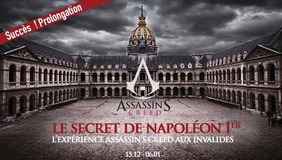 Le secret de Napoléon Ier : vivez l'expérience Assassin's Creed aux Invalides